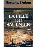 La fille du Saulnier - Dufour, Hortense