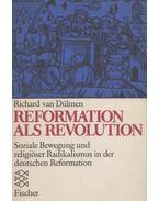Reformation als Revolution - Dülmen, Richard van