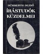 Írástudók küzdelmei - Dümmerth Dezső