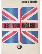 Test Your English - DUNBAR, LORNA K.