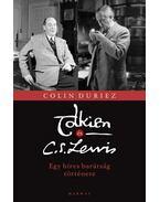 Tolkien és C. S. Lewis - Duriez, Colin