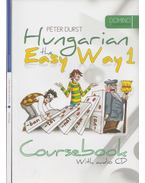 Hungarian the Easy Way 1. - DURST PÉTER