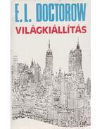 Világkiállítás - E. L. Doctorow