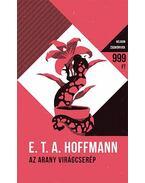 Az arany virágcserép - E. T. A. Hoffmann