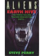 Aliens - Earth Hive - Perry, Steve