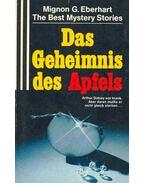 Das Geheimnis des Apfels - Eberhardt, Mignon G.