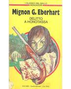 Delitto a honotassa - Eberhardt, Mignon G.