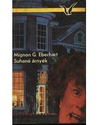 Suhanó árnyék - Eberhardt, Mignon G.