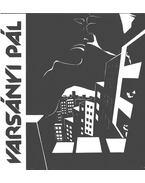 Varsányi Pál grafikusművész kiállítása - Ecsery Elemér