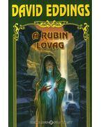 A rubin lovag - Eddings, David