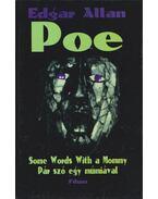 Pár szó egy múmiával - Some Words With a Mommy - Edgar Allan Poe