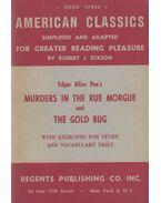 Murders in the Rue Morgue / The Gold Bug - Edgar Allan Poe, Robert J. Dixon (szerk.)