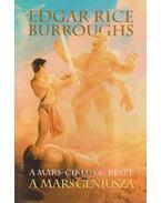 A Mars géniusza - Edgar Rice Burroughs