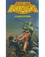 A Mars istenei - Edgar Rice Burroughs
