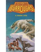 A Mars ura - Edgar Rice Burroughs