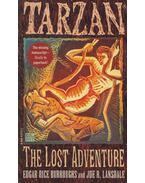 Tarzan: The Lost Adventures - Edgar Rice Burroughs, Joe R. Lansdale