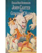 John Carter och Gudarna På Mars - Edgar Rice Burroughs
