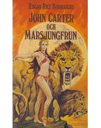 John Carter och Marsjungfrun - Edgar Rice Burroughs
