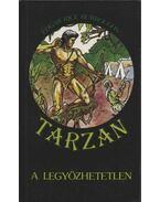 Tarzan a legyőzhetetlen - Edgar Rice Burroughs