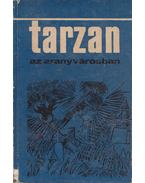 Tarzan az aranyvárosban - Edgar Rice Burroughs