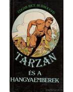 Tarzan és a hangyaemberek - Edgar Rice Burroughs