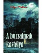 A borzalmak kastélya - Edgar Wallace