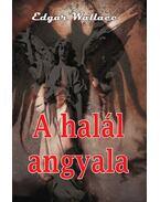 A halál angyala - Edgar Wallace