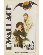A titokzatos ház - Edgar Wallace