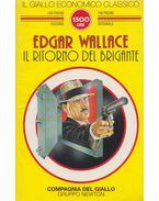 Il Giallo Economico Classico 140. - Il ritorno del brigante - Edgar Wallace