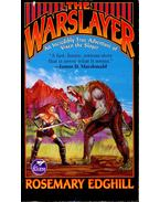 The Warslayer - EDGHILL, ROSEMARY