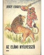 Az elámi nyílvessző - Edigey, Jerzy