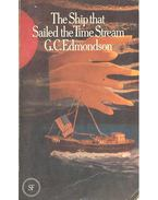 The Ship that Sailed the Time Stream - EDMONDSON, G, C,