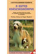 A kutya egészségkönyve - Edney, Andrew, Mugford, Roger