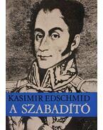 A szabadító - Edschmid, Kasimir