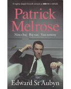 Patrick Melrose 1. - Edward St. Aubyn