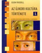 Az újkori kultúra története I. - Egon Friedell
