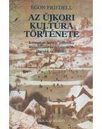 Az újkori kultúra története I-III. (egy kötetben) - Egon Friedell