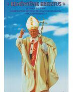 Reményünk Krisztus - Egresits Ferenc