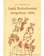 Lasik Roitschwantz mozgalmas élete - Ehrenburg, Ilja
