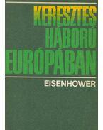 Keresztes háború Európában - Eisenhower, Dwight D.