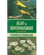 Állat- és növényhatározó természetjáróknak - Eisenreich, W., Handel, A., Zimmer, Ute E.