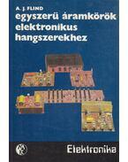 Egyszerű áramkörök elektronikus hangszerekhez - Flind, A. J.