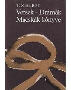 Versek - Drámák - Macskák könyve - Eliot, T. S.