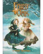 Fairy Oak 3. - A Fény Hatalma - Elisabetta Gnone