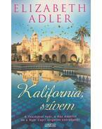 Kalifornia, szívem - Elizabeth Adler