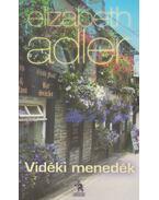 Vidéki menedék - Elizabeth Adler