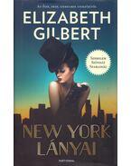 New York lányai - Elizabeth Gilbert