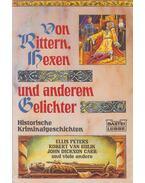 Von Rittern, Hexen und anderem Gelichter - Ellis Peters, Robert van Gulik, John Dickson Carr