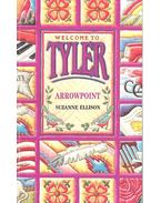 Welcome to Tyler – Arrowpoint - ELLISON, SUZANNE