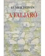 A faljáró - Elmer István